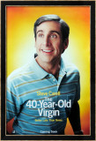 The 40-Year Old Virgin Affiches