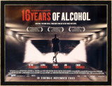 Sixteen Years Of Alcohol Kunstdrucke