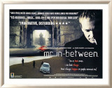 Mr In-Between Pósters