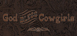 God Bless Cowgirls (Leather) Posters by Tony Putman
