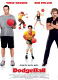 Dodgeball: A True Story of an Underdog Poster