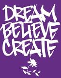 Dream, Believe, Create Plakaty autor BUA