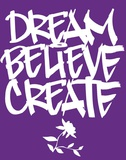 Dream, Believe, Create Arte por Justin Bua