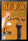 Beer: It's What's for Dinner Poster von Robert Downs