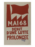 Mai 68 d&#233;but d&#39;une lutte prolong&#233;e Reproduction proc&#233;d&#233; gicl&#233;e