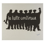 La lutte continue Reproduction proc&#233;d&#233; gicl&#233;e