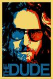 Big Lebowski - Dude Posters