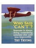 Try Trying Success - Giclee Baskı