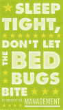Sleep Tight, Don't Let The Bedbugs Bite (green & white) Posters by John Golden
