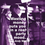 Wasting Money Poster by Billy Name