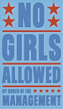No Girls Allowed Affiches par John Golden