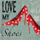 Love my Shoes Prints by Allison Pearce