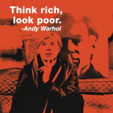 Think Rich, Look Poor Posters por Billy Name