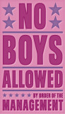 No Boys Allowed Lámina por John Golden