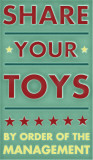 Share Your Toys Pôsters por John Golden