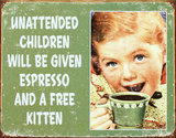 Ephemera - Unattended Children Tin Sign