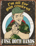 Schonberg - Gun Control Tin Sign
