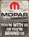 MOPAR - You're Behind Us Cartel de chapa