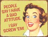 Ephemera - Bad Attitude Plaque en métal