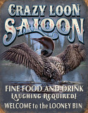 Crazy Loon Saloon Plaque en métal