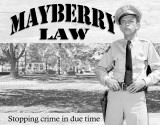 FIFE - Mayberry Law Emaille bord