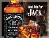 Jack Daniels - Ask for Jack Plaque en métal
