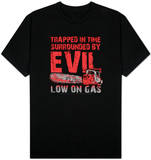 Army of Darkness - Low on Gas Shirts
