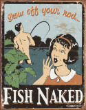 Schonberg - Fish Naked Tin Sign
