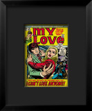 Marvel Comics Retro: My Love Comic Book Cover #19, Pushing Away, I Can't Love Anyone! Lmina gicle enmarcada