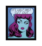 It's Half Past Get Out Giclee Print by  Niagara