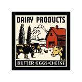 Dairy Products-Butter, Eggs, Cheese Giclee Print
