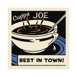 Cup'pa Joe Best in Town Lámina giclée