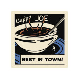 Cup'pa Joe Best in Town Giclee Print