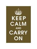Keep Calm (chocolate) Giclee Print
