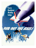 WWII Dirigible 'Rub Out the Axis!' Poster Posters