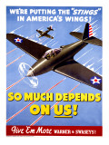 So Much Depends On Us! - WWII P40 Poster Giclee Print