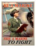 Be a Marine/Free a Marine to Fight Digitálně vytištěná reprodukce
