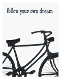 Bicycle - Follow Your Own Dream Giclee Print by Lisa Weedn