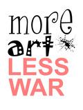 More Art, Less War Pôsters por Jan Weiss