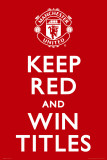 Manchester United - Keep Red Pósters