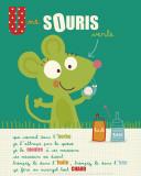 Une Souris Verte Poster af Isabelle Jacque