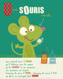 Une Souris Verte Poster by Isabelle Jacque