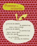 Pomme de Reinette Posters by Virginie Graire