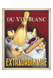 Du Vin Blanc Extraordinaire Posters par Steve Forney
