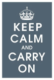 Keep Calm (charcoal) Poster