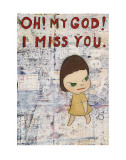 Oh! My God! I Miss You! c.2001 Plakater av Yoshitomo Nara