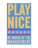 Play Nice Posters van John Golden