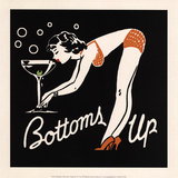 Bottoms Up Posters