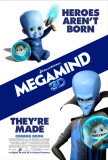 Megamind - Heroes Aren't Born, They're Made Masterprint
