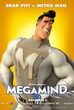 Megamind - Metro Man Masterprint